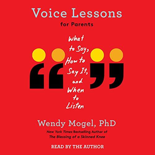 Voice Lessons for Parents audiobook cover art