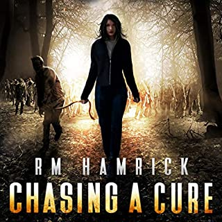 Chasing a Cure: A Zombie Novel cover art