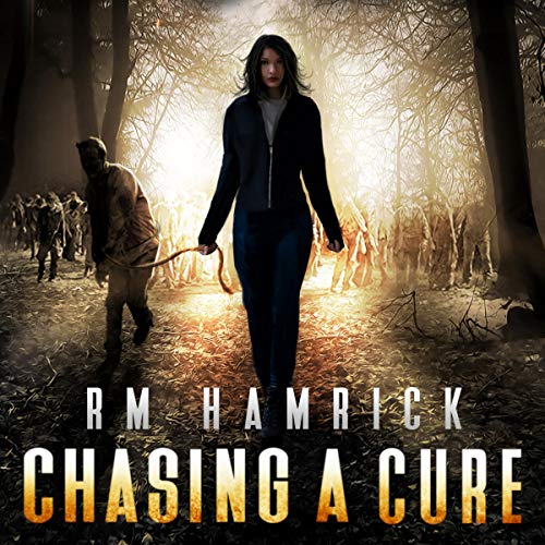 Chasing a Cure: A Zombie Novel audiobook cover art