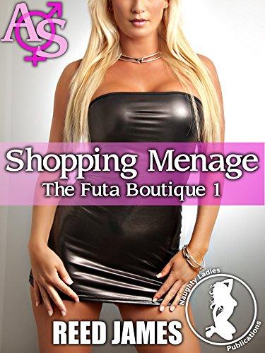 Shopping Menage (The Futa Boutique 1) (English Edition)