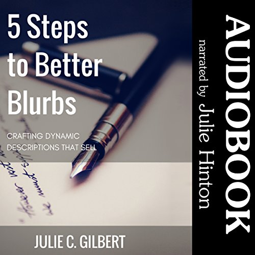 5 Steps to Better Blurbs     Crafting Dynamic Descriptions That Sell              By:                                                                                                                                 Julie C. Gilbert                               Narrated by:                                                                                                                                 Julie Hinton                      Length: 2 hrs and 11 mins     Not rated yet     Overall 0.0