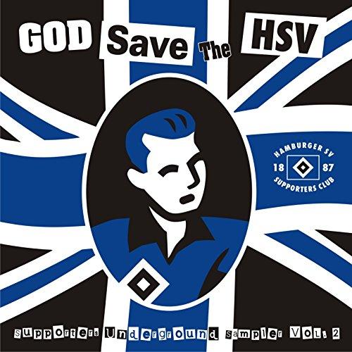 God Save The HSV / Supporters Underground Sampler, Vol.2