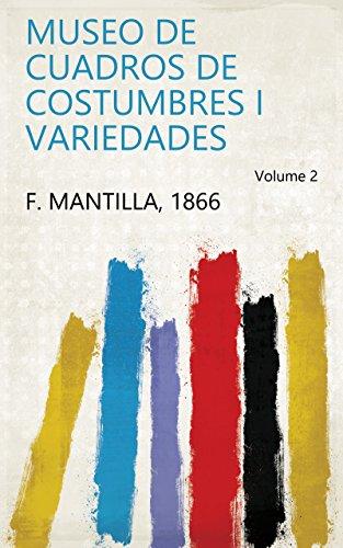 Museo de cuadros de costumbres i variedades Volume 2
