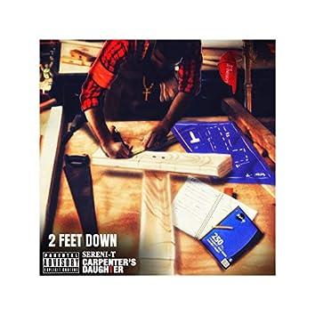 2 FEET DOWN (feat. Scynikal)