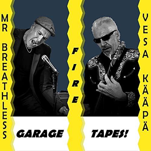 Mr. Breathless & Vesa Kääpä