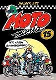 MOTOmania Band 15: Der lustigste Comicband für alle Motorradfans