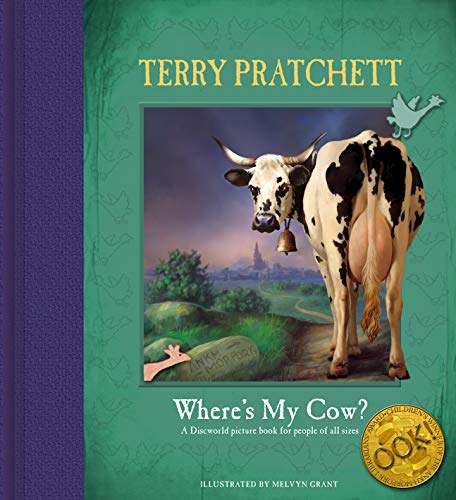 Where\'s My Cow? A Discworld Picture Book