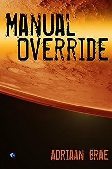Manual Override (Short) by [Adriaan Brae]