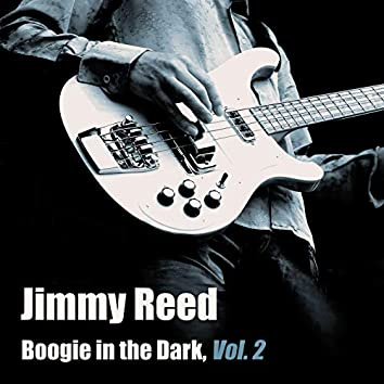 Boogie in the Dark, Vol. 2