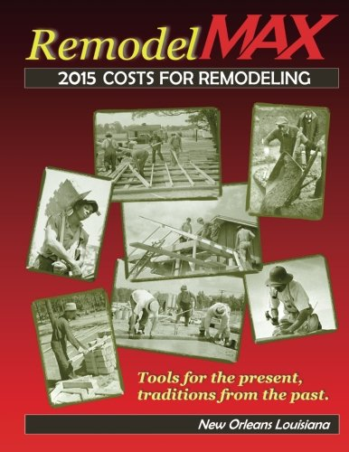 Remodel Max 2015 Costs for Remodeling