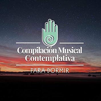 Compilación Musical Contemplativa para Dormir