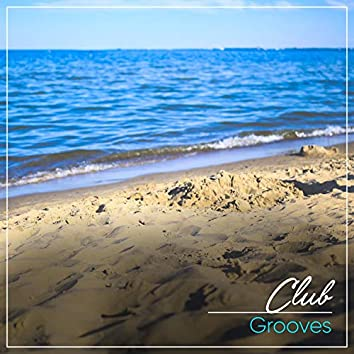 # Club Grooves