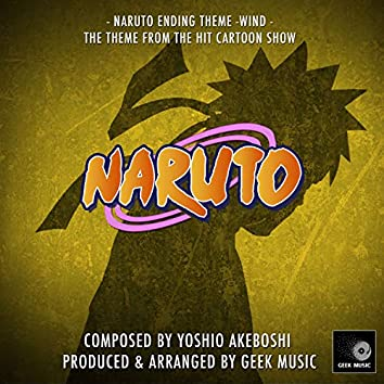 """Wind - Naruto Ending Theme (From """"Naruto"""")"""