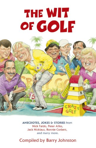 The Wit of Golf: Humourous anecdotes from golf's best-loved personalities (English Edition)