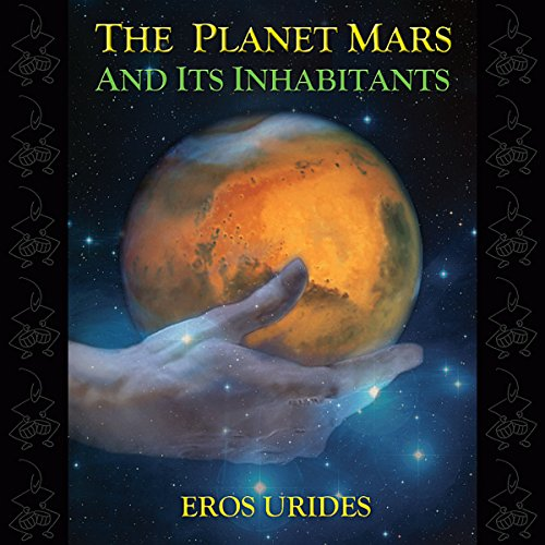 The Planet Mars and Its Inhabitants audiobook cover art
