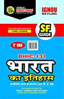 IGNOU BHIC-131 Choice Based Credit System Bharat Ka itihaas Complete Guide for for in First Semester