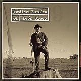 Songtexte von León Gieco - Bandidos rurales
