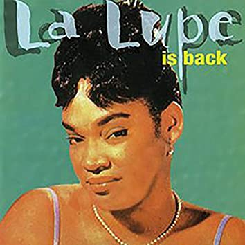 La Lupe Is Back