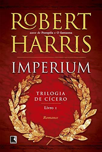 Imperium (Vol. 1 Trilogia de Cícero)