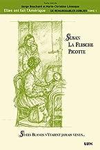 Susan La Flesche Picotte: Si ces Blancs n'étaient jamais venus… (French Edition)