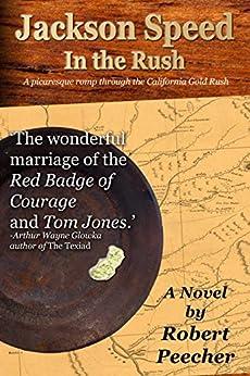 Jackson Speed In the Rush (The Jackson Speed Memoirs Book 6) by [Robert Peecher]