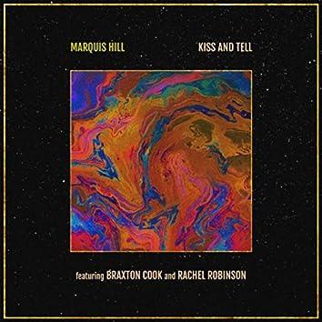 Kiss and Tell (feat. Braxton Cook & Rachel Robinson)