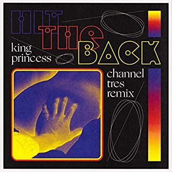 Hit The Back (Channel Tres Remix)