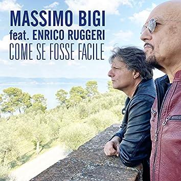 Come se fosse facile (feat. Enrico Ruggeri)