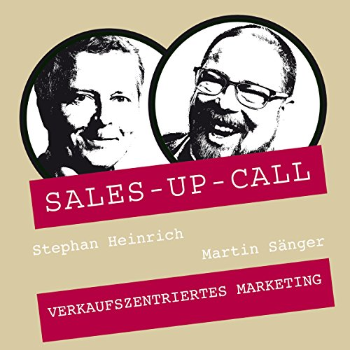 Verkaufszentriertes Marketing     Sales-up-Call              By:                                                                                                                                 Stephan Heinrich,                                                                                        Martin Sänger                               Narrated by:                                                                                                                                 Stephan Heinrich,                                                                                        Martin Sänger                      Length: 1 hr and 2 mins     Not rated yet     Overall 0.0