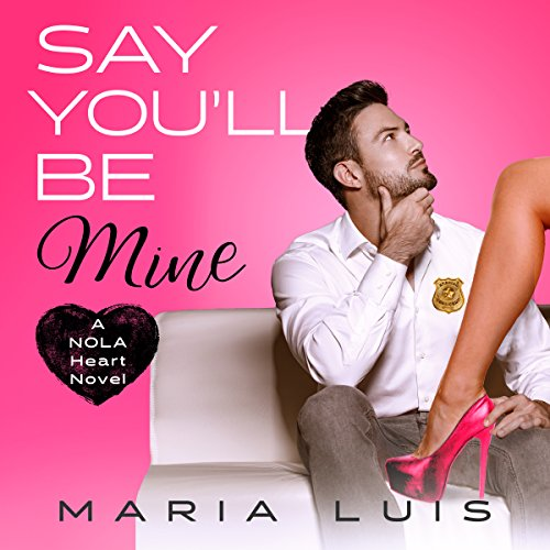 Say You'll Be Mine audiobook cover art