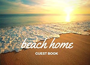 Beach Home Guest Book: Vacation Guest Book for your guests to sign in - Airbnb, VRBO