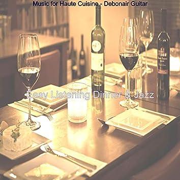 Music for Haute Cuisine - Debonair Guitar