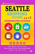 Seattle Shopping Guide 2018: Best Rated Stores in Seattle, Washington - Stores Recommended for Visitors, (Shopping Guide 2...