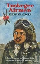 Tuskegee Airmen: American Heroes