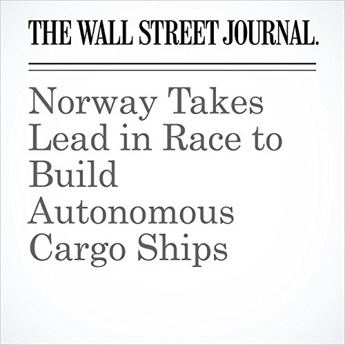Norway Takes Lead in Race to Build Autonomous Cargo Ships copertina