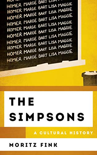 The Simpsons: A Cultural History (The Cultural History of Television) (English Edition)