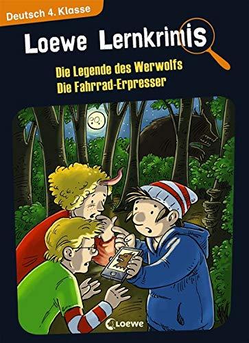 Loewe Lernkrimis - Die Legende des Werwolfs / Die Fahrrad-Erpresser: Spannendes Rätselbuch zum Mitmachen und Stärkung der Deutschkenntnisse für die 4. Klasse
