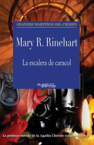La escalera de caracol eBook: Rinehart, Mary R.: Amazon.es: Tienda Kindle