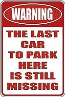 ここに駐車するおかしい警告金属サイン