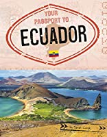 Your Passport to Ecuador (World Passport)