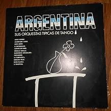 Argentina - Sus Orquestas Tipicas De Tango (Philips // Vinyl)