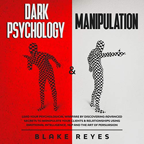 Dark Psychology & Manipulation  By  cover art