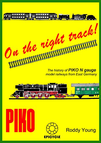 On the right track!: The history of PIKO N gauge model