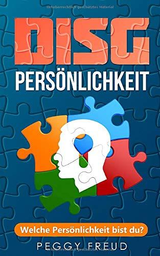 DISG Persönlichkeit: Welche Persönlichkeit bist du?