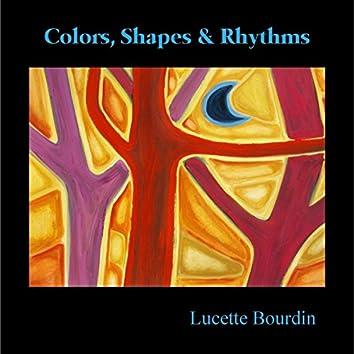 Colors, Shapes & Rhythms