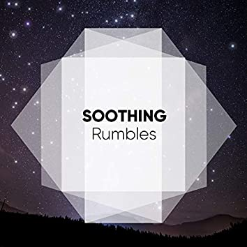 #Soothing Rumbles