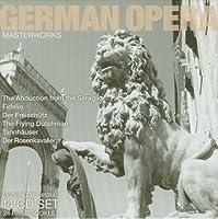 German Opera Masterworks: The Abduction from the Seraglio / Fidelio / Der Freischuetz / The Flying Dutchman / Tannhauser / Der Rosenkavalier (2007-10-16)