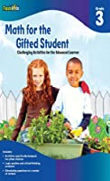 Math for the Gifted Student: Grade 3: Challenging Activities for the Advanced Learner