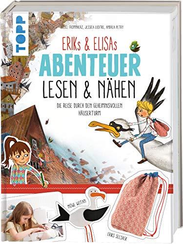 Eriks & Elisas Abenteuer lesen & nähen: Die Reise durch den geheimnisvollen Häuserturm