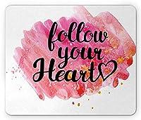 現代のマウスパッド、あなたの心の動機付けの引用に従ってください水彩絵筆の効果愛のテーマの印刷、標準サイズの長方形滑り止めのラバーマウスパッド、ルビーピンク